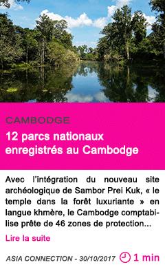 Societe 12 parcs nationaux enregistres au cambodge
