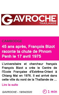Societe 45 ans apres francois bizot raconte la chute de phnom penh le 17 avril 1975
