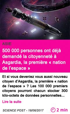 Societe 500 000 personnes ont deja demande la citoyennete a asgardia la premiere nation de l espace