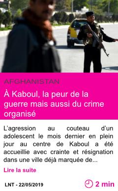 Societe a kaboul la peur de la guerre mais aussi du crime organise page001