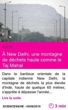 Societe a new delhi une montagne de dechets haute comme le taj mahal page001