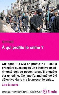 Societe a qui profite le crime