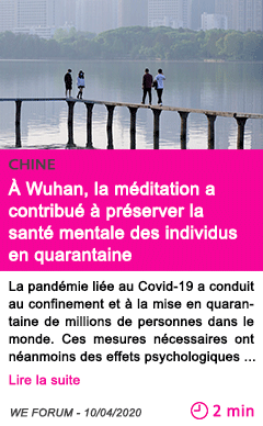 Societe a wuhan la meditation a contribue a preserver la sante mentale des individus en quarantaine