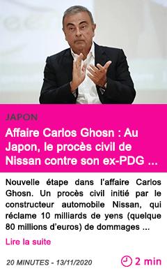 Societe affaire carlos ghosn au japon le proce s civil de nissan contre son ex pdg s ouvre ce vendredi