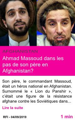 Societe ahmad massoud dans les pas de son pere en afghanistan page001