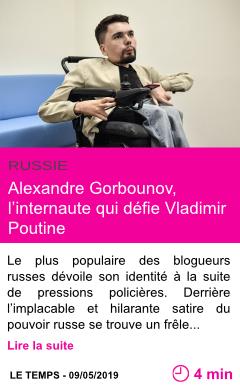 Societe alexandre gorbounov l internaute qui defie vladimir poutine page001