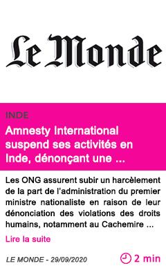 Societe amnesty international suspend ses activite s en inde de nonc ant une chasse aux sorcie res contre les ong