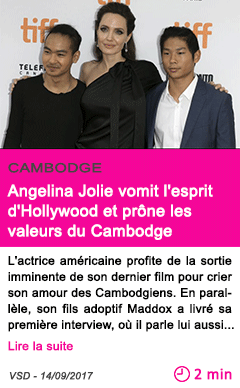 Societe angelina jolie vomit l esprit d hollywood et prone les valeurs du cambodge