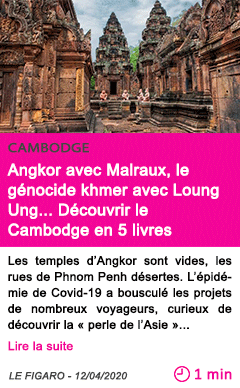 Societe angkor avec malraux le genocide khmer avec loung ung