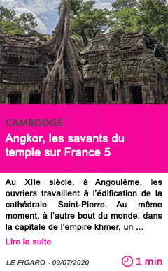 Societe angkor les savants du temple sur france 5
