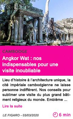 Societe angkor wat nos indispensables pour une visite inoubliable
