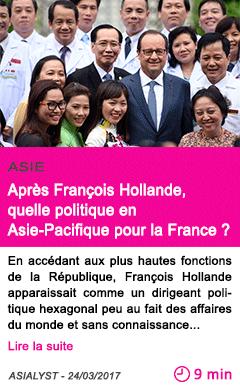 Societe apres francois hollande quelle politique en asie pacifique pour la france