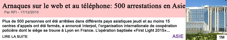 Societe arnaques sur le web et au telephone 500 arrestations en asie