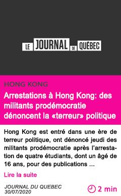 Societe arrestations a hong kong des militants prodemocratie denoncent la terreur politique