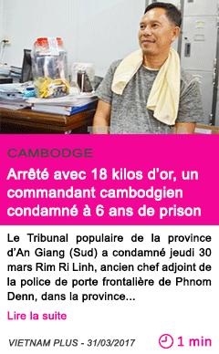 Societe arrete avec 18 kilos d or un commandant cambodgien condamne a 6 ans de prison
