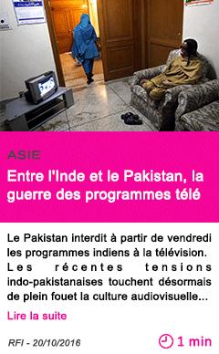 Societe asie entre l inde et le pakistan la guerre des programmes tele