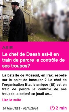 Societe asie le chef de daesh est il en train de perdre le controle de ses troupes