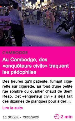 Societe au cambodge des enqueteurs civils traquent les pedophiles