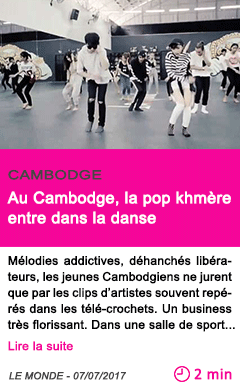 Societe au cambodge la pop khmere entre dans la danse 1