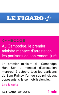 Societe au cambodge le premier ministre menace d arrestation les partisans de son ennemi jure page001