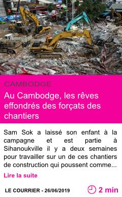 Societe au cambodge les reves effondres des forcats des chantiers page001