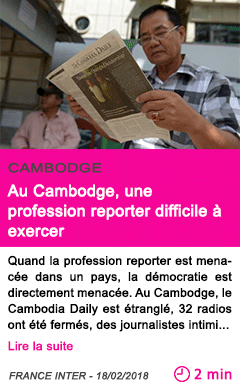 Societe au cambodge une profession reporter difficile a exercer
