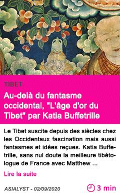 Societe au dela du fantasme occidental l age d or du tibet par katia buffetrille