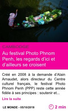 Societe au festival photo phnom penh les regards d ici et d ailleurs se croisent page001