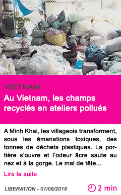 Societe au vietnam les champs recycles en ateliers pollues