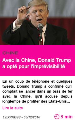Societe avec la chine donald trump a opte pour l imprevisibilite