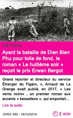 Societe ayant la bataille de dien bien phu pour toile de fond le roman le huitieme soir recoit le prix erwan bergot