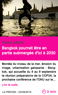 Societe bangkok pourrait etre en partie submergee d ici a 2030