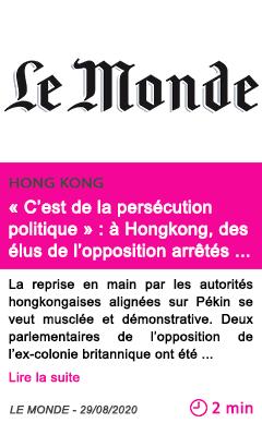 Societe c est de la persecution politique a hongkong des elus de l opposition arretes pour des manifestations en 2020