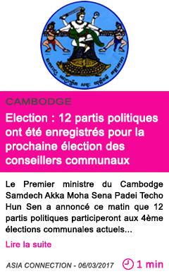 Societe cambaodge election 12 partis politiques ont ete enregistres pour la prochaine election des conseillers communaux