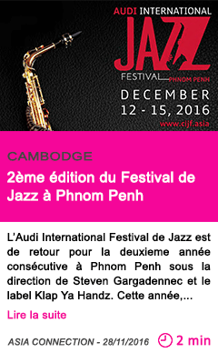 Societe cambodge 2eme edition du festival de jazz de phnom penh