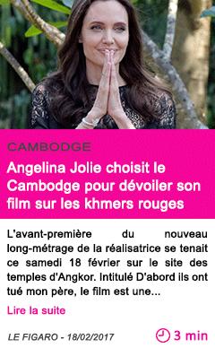 Societe cambodge angelina jolie choisit le cambodge pour devoiler son film sur les khmers rouges