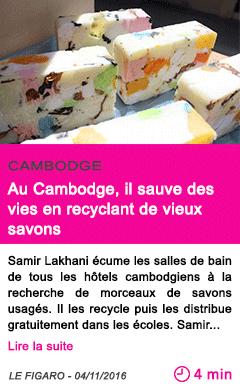 Societe cambodge au cambodge il sauve des vies en recyclant de vieux savons