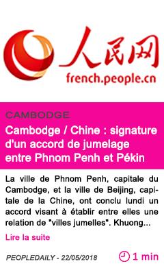 Societe cambodge chine signature d un accord de jumelage entre phnom penh et pekin