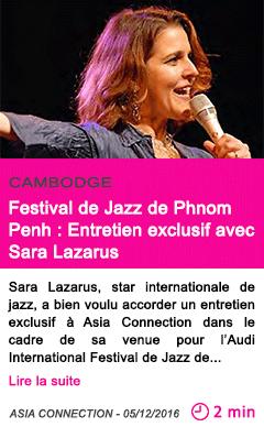 Societe cambodge festival de jazz de phnom penh entretien exclusif avec sara lazarus