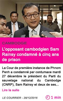 Societe cambodge l opposant cambodgien sam rainsy condamne a cinq ans de prison