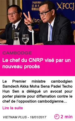 Societe cambodge le chef du cnrp vise par un nouveau proces