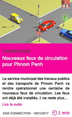 Societe cambodge nouveaux feux de circulation pour phnom penh