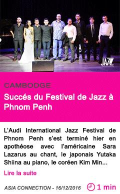 Societe cambodge succes du festival de jazz a phnom penh