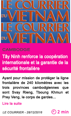 Societe cambodge tay ninh renforce la cooperation internationale et la garantie de la securite frontaliere