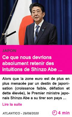 Societe ce que nous devrions absolument retenir des intuitions de shinzo abe a l heure de son depart 1