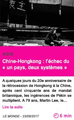 Societe chine hongkong l echec du un pays deux systemes