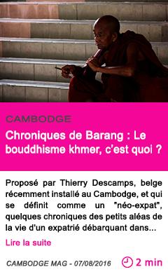 Societe chroniques de barang le bouddhisme khmer c est quoi