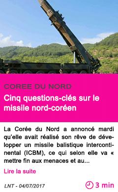 Societe cinq questions cles sur le missile nord coreen 1