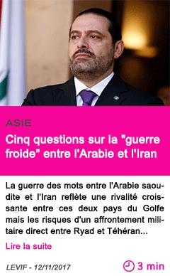 Societe cinq questions sur la guerre froide entre l arabie et l iran