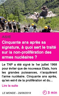 Societe cinquante ans apres sa signature a quoi sert le traite sur la non proliferation des armes nucleaires